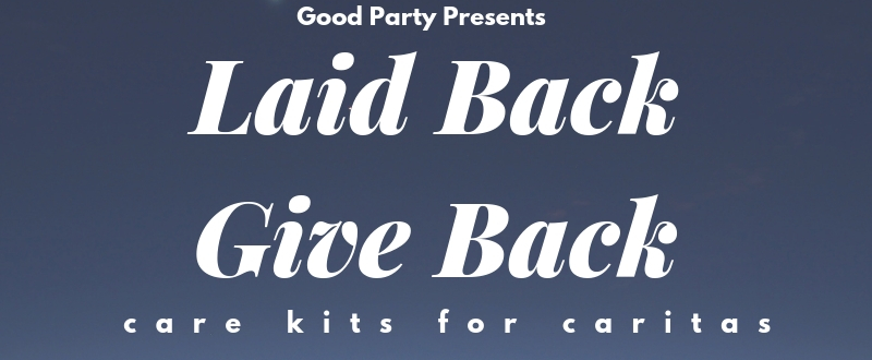 Good Party + The Buzz Mill present: Laid Back, Give Back – An evening for Caritas of Austin