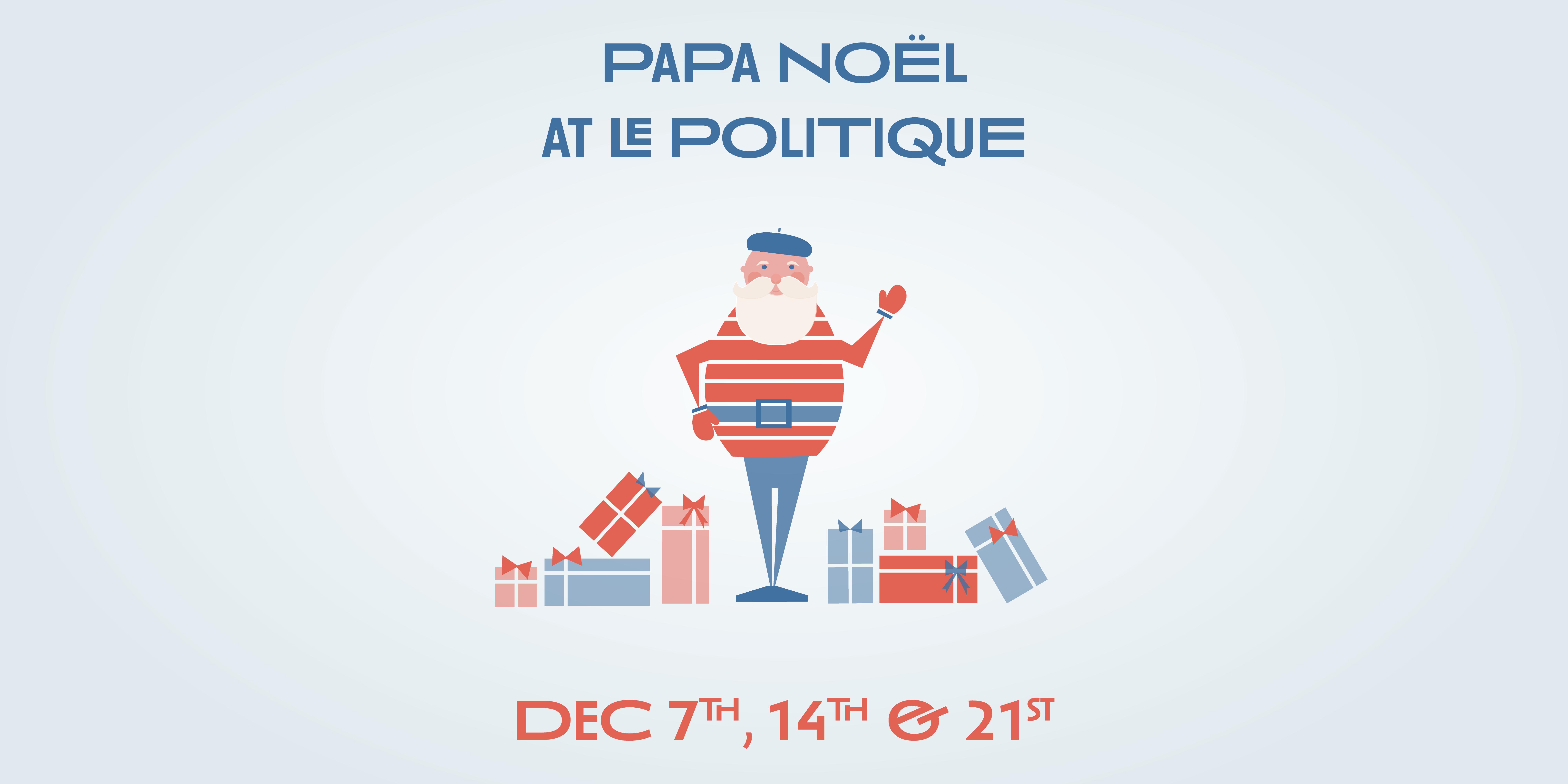 Papa Noël at Le Politique